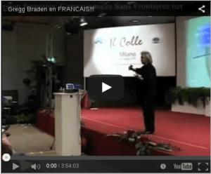 conférence vidéo de greg braden en francais